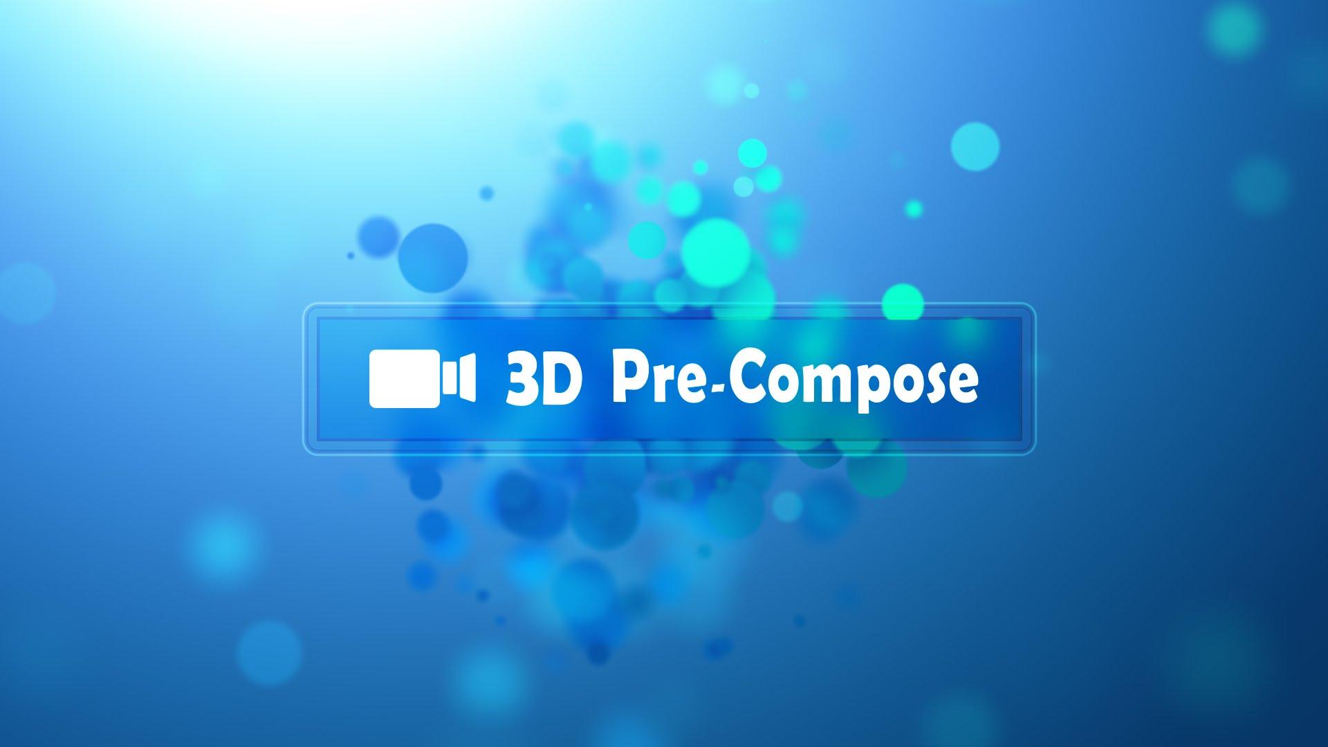 3dPrecompose